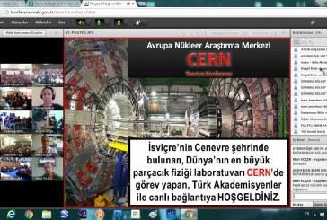 CERN İLE CANLI E-KONFERANS